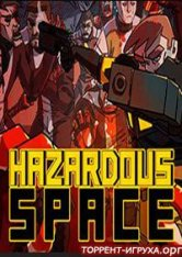 Hazardous Space   (2019) PC
