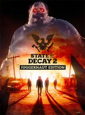 State of Decay 2: Juggernaut Edition (2020) FitGirl