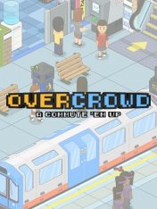 Overcrowd: A Commute 'Em Up (2019)
